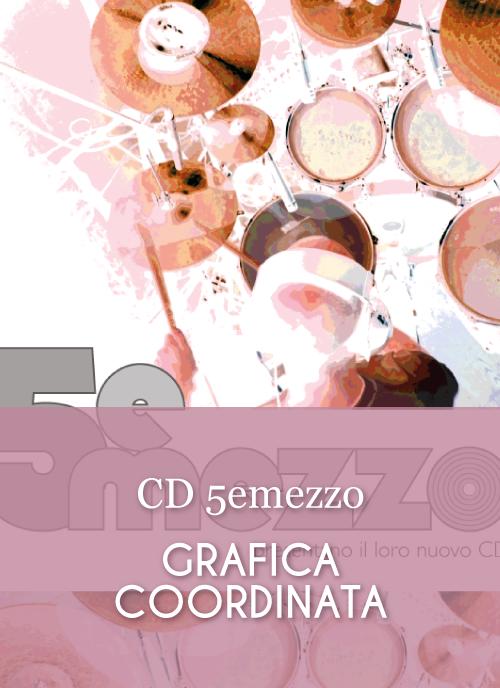 5emezzo — Grafica Coordinata — CD e poster creati da Katia Coppo