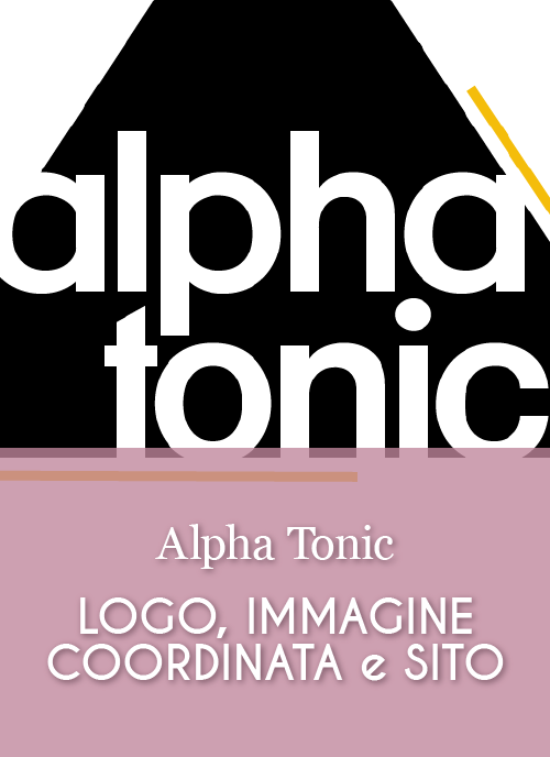 Alpha Tonic — Grafica Coordinata e sito web — creati da Katia Coppo